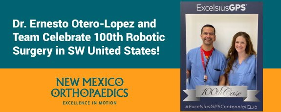 https://www.nmortho.com/dr-ernesto-otero-lopez-and-team-celebrate-100th-robotic-surgery-in-sw-united-states/